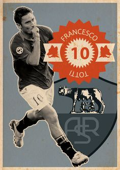 Totti I am Number Ten, by Kareem Gouda Soccer Soccer Art, Soccer Poster, Football Icon, Football Art, As Roma, Rugby, Kun Aguero, I Am Number, Sports Marketing