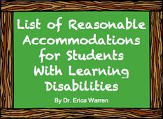 Westchester Professionals for Community Empowerment: List of Reasonable Accommodations for Students with Learning Disabilities