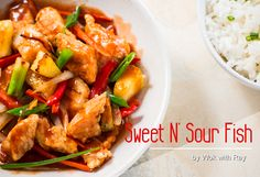 Sweet and Sour Fish @wokwithray