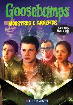 Goosebumps O Filme - Monstros e Arrepios. http://editorafundamento.com.br/index.php/goosebumps-o-filme-monstros-e-arrepios.html