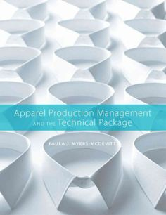 Apparel Production Management and the Technical Package...a must have.