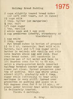 Holiday Bread Pudding - NB: use Pannetone (sp? Retro Recipes, Old Recipes, Vintage Recipes, Cookbook Recipes, Cooking Recipes, Recipies, Pudding Recipes, Cake Recipes, Dessert Recipes