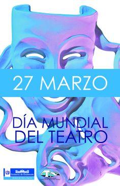 27 Marzo : Dia mundial del teatro / March 27: World Theatre Day