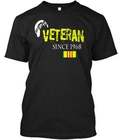Veteran Since 1968 Vietnam Veteran Shirt Black T-Shirt. Memorial Day 2017 #MemorialDay #fahersday #4thjuly #IndependenceDay T-shirts #veteran #combatveteran #usarmy Korean War Veteran iraq war veteran shirt, vietnam veteran shirt, veteran shirt, army veteran t shirt, veterans shirts, funny veteran shirts, veteran t shirt, army veteran shirt, navy veteran shirt, vietnam veteran gifts, veterans day, veteran , patriots t shirts #Grandpa Happy Fathers Day 2017 papa #dad #daddy #uncle