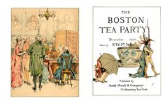 Boston Tea Party - 1882 - Lovely illustrated book and story
