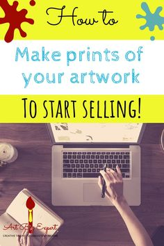 How to make prints of my artwork to sell - Art Biz Expert Craft Business, Creative Business, Business Ideas, Business Articles, Etsy Business, Business Planning, Jobs In Art, Sell My Art, Selling Art Online