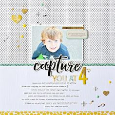 Hi everyone! Jen here, and today I'm sharing a quick layout created with the October kits about my son at 4 years old.     I used the Crate ...