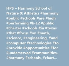 HPS – Harmony School of Nature & Athletics #harmony #public #schools #are #high #performing #k-12 #public #charter #schools #in #texas #that #focus #on #math, #science, #engineering, #and #computer #technologies #to #provide #opportunities #for #underserved #communities. #harmony #schools, #charter #schools, #texas #education, #texas #charter #schools, #harmony #public #schools…