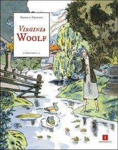 Novedades de Impedimenta @EdImpedimenta: La selección de La Línea Clara: Virginia Wolf, de Michèle Gazier y Bernard Ciccolini.