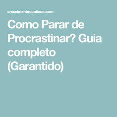 Como Parar de Procrastinar? Guia completo (Garantido)