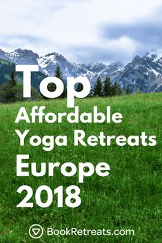 A yoga retreat in Europe… Just the sound of it brings up romantic visions of Italian fields, Spanish beaches, and a time to nourish yourself. We know there is a lot of options out there, so we decided to put together some of our top picks for the last part of 2016 and into 2017.