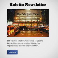 #InstagramELE #prensa  Ahora hasta el New York Times tiene un boletín en español. Está muy bien. Te lo mandan a tu correo electrónico.