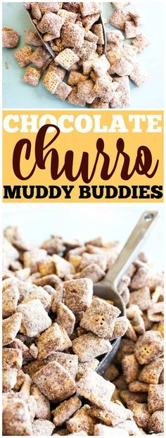 CHOCOLATE CHURRO MUDDY BUDDIES - a collision of  your classic Muddy Buddies & churros making the best cinnamon & sugar bite sized treat. #muddybuddies #puppychow #churro #cinnamon #chocolate