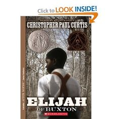 Elijah of Buxton - funny, scary, sad...amazing story about a boy's life in a free settlement in Canada