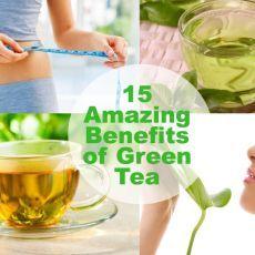 15 Amazing Benefits of Green Tea