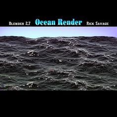 Ocean -  Render by Rick Savage - Blender 2.69
