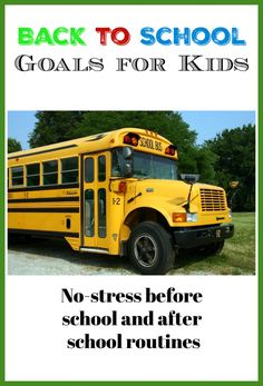 Back to School Goals for Kids are essential to make your school year stress free. Create goals for successful morning, after school and bedtime routines! School Night Routine, Night Before School, School Routines, Homework Checklist, Do Homework, Back To School Hacks, School Tips, School Ideas, School Goals