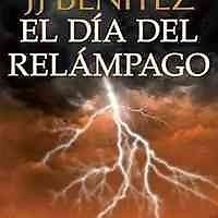 DIA DEL RELAMPAGO,EL : BENITEZ, J. J. (JUAN JOSE)      SIGMARLIBROS