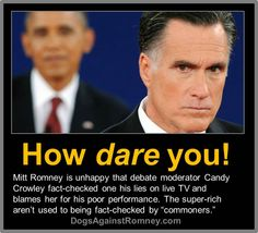 Mitt Romney wants to strap debate moderator Candy Crowley to the roof of his campaign bus.