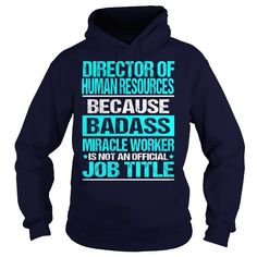 nice Team Director of Human Resources lifetime t-shirts hoodie sweatshirt Order Now!!! ==> http://pintshirts.net/job-title-t-shirts/team-director-of-human-resources-lifetime-t-shirts-hoodie-sweatshirt.html