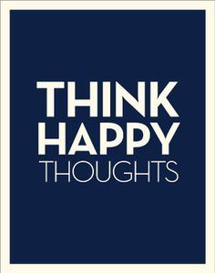 think happy thoughts (A Vintage Poster)