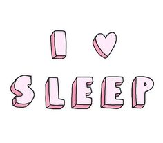 i <3 sleep! #wisdom #affirmations #sleep