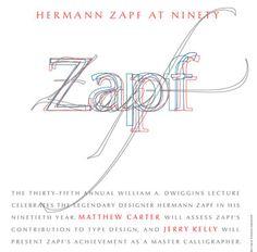 Hermann Zapf - Master typographer and calligrapher.