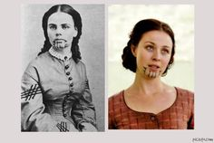 The real Olive Oatman (left), traded & tattooed by Mohave Indians, Robin McLeavy (right) as Eva in Hell on Wheels.