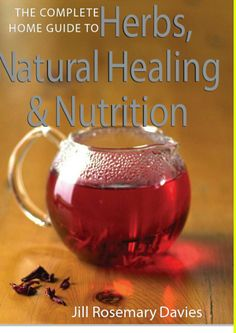 The Complete Home Guide to Herbs, Natural Healing, and Nutrition Jill Rosemary Davies  Jil. Herbal Remedies, Natural Remedies, Healthier Together, Long Hair Tips, Healthy Diet Plans, Health And Nutrition, Holistic Nutrition, Proper Nutrition, Nutrition Guide