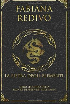 Amazon.it: La Pietra degli Elementi: Volume 2 - Fabiana Redivo, Solange Mela - Libri