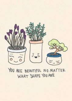 Beauty comes in all shapes and sizes. :)  #positivitynote #upliftingyourspirit