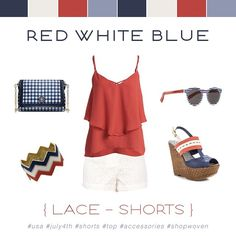 Perfect Fourth of July Look! Our Lace Shorts Paired with @toryburch Gingham Cross-body, @illesteva Sunglasses, @jessicasimpsonstyle Wedges and Red, White & Blue Bangles #fourthofjuly #redwhiteblue #usa #lace #shorts #accessories #top #ootd #4thofjuly #shopwoven