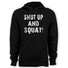 Shut up and squat hoodie men workout hoody gym apparel