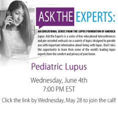 Click the link by Wednesday, May 28 to join the call!  https://pediatric-lupus.eventbrite.com/