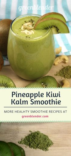 Pineapple Kiwi Kalm Stress Reducing Green Smoothie by Green Blender