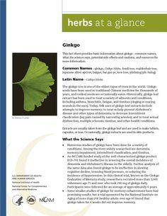 Gingko. Full document available at http://nccam.nih.gov/health/herbsataglance.htm