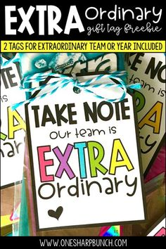 Show your appreciation to your colleagues with this DIY gift that won't break the bank! This free EXTRAORDINARY gift tag is perfect for teacher gifts, team gifts, coworker gifts or any other special person in your life! Use them for back to school, Teacher Appreciation Day, National Education Week, to send a simple thank you, or really any time of year! Grab your FREEBIE now! #giftideas #TeacherGift Appreciation Message, Employee Appreciation Gifts, Teacher Appreciation Week, Volunteer Appreciation, Volunteer Gifts, Back To School Gifts For Teachers, Gifts For Coworkers, Coworker Gift Ideas, Staff Gifts