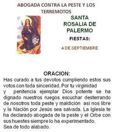 Santa Rosalía, abogada contra la peste y terremotos.