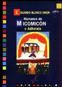 Romance de Micomicón e Adhelala // signatura I-3427