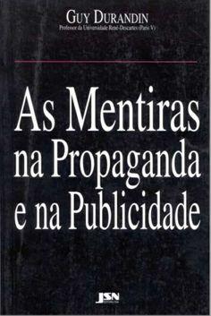41 best free e books livros gratutos images on pinterest free ebook as mentiras na propaganda e na publicidade por guy durandin link fandeluxe Choice Image