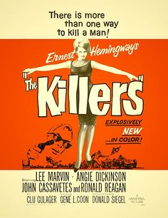 Screen printing: Classic movie posters from yesteryear.The Killers, Starring: Angie Dickinson and Lee Marvin Ronald Reagan, Classic Movie Posters, Classic Movies, Ernest Hemingway Short Stories, Earnest Hemingway, John Cassavetes, The Killers, Lee Marvin, Fritz Lang