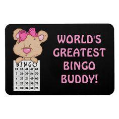 Worlds Greatest Bingo Buddy magnet, $5.95