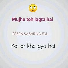 Mujhe lgta h(^_-) Cute Love Quotes, Funky Quotes, Swag Quotes, Crazy Girl Quotes, Sassy Quotes, Sarcastic Quotes, Flirty Quotes, Funny Quotes In Hindi, Funny Attitude Quotes