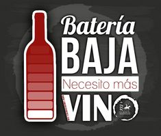 Bateria baja necesit -vino... Viva Tequila, Just Wine, Alcohol Quotes, Wine Quotes, Funny Times, Paper Flower Backdrop, Ideas Para Fiestas, Happy Birthday Me, Cool Words