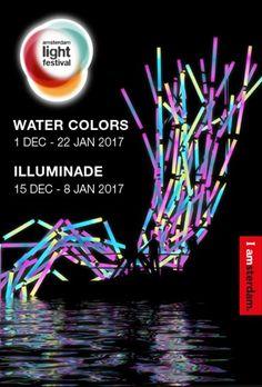Amsterdam Light Festival   Dec 15, 2016 – Jan 22, 2017