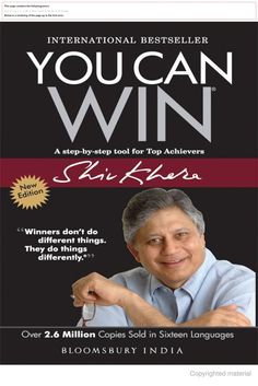 You Can Win by Shiv Khera - An easy-to-read, practical, common-sense guide that will take you from ancient wisdom to modern-day thinking, Best Inspirational Books, Best Motivational Books, Motivational Quotes For Students, Books For College Students, Shiv Khera, Good Books, Books To Read, Best Self Help Books, Best Book Reviews