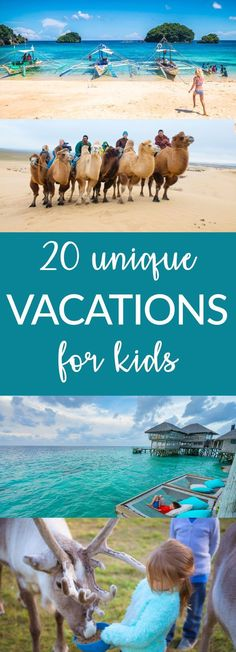 Looking for a unique vacation for kids? 20 Unique Vacations for Kids. babies flight hotel restaurant destinations ideas tips