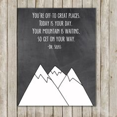 Dr. Seuss Mountain Nursery Art // Nursery Print // Inspirational Wall Quote // 8x10 Wall Art // Nursery Decor // Instant Digital Download on Etsy, $5.00