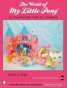 World-of-my-little-pony-un-guide-non-autorise-pour-les-collectionneurs-Schiffer-Livre-fo