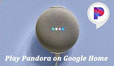 In this article, we'll show you 2 methods to play Pandora on Google Home, whether you have a Premium account or not. Pandora Songs, Audio Track, Record Audio, Pandora Stations, Upload Music, For You Song, Light Music, Internet Radio, Second Best